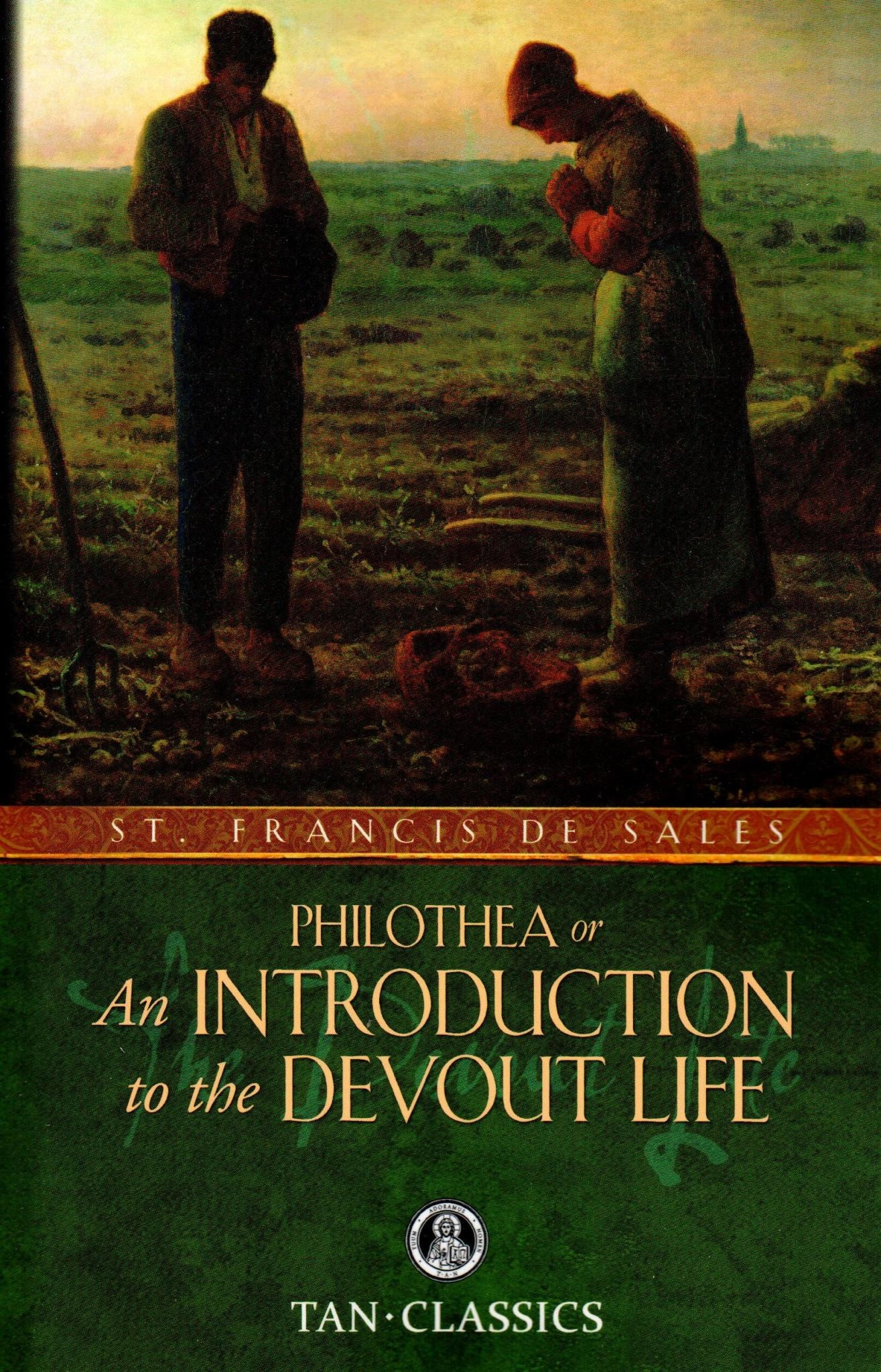 Philothea or An Introduction to the Devout Life