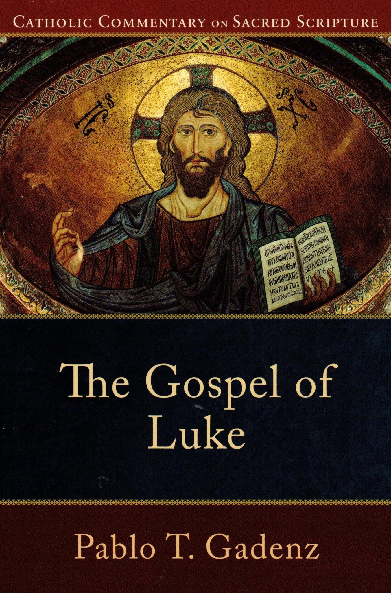 The Gospel of Luke (Catholic Commentary on Sacred Scripture )