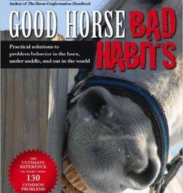 Good Horse, Bad Habits