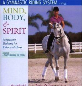 A Gymnastic Riding System Using Mind, Body, & Spirit