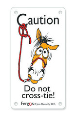 Caution Do Not Cross-Tie Sign