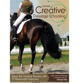 Creative Dressage Schooling