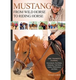 Mustang - From Wild Horse to Riding Horse