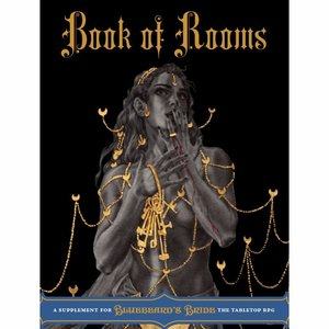 Magpie Games BLUEBEARD'S BRIDE: BOOK OF ROOMS