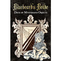 BLUEBEARD'S BRIDE: DECK OF MYSTERIOUS OBJECTS