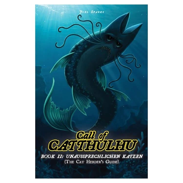 Catthulhu CATS OF CATTHULHU: BOOK II - CAT HERDER'S GUIDE