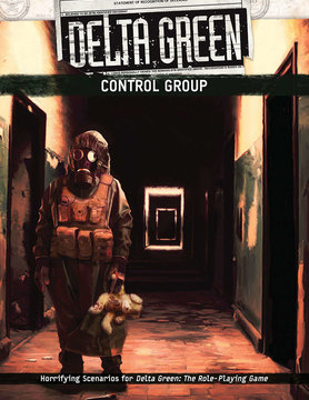 Arc Dream Publishing DELTA GREEN: CONTROL GROUP