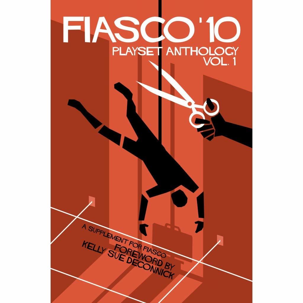 Bully Pulpit Games FIASCO 10: PLAYSET ANTHOLOGY - VOLUME 1