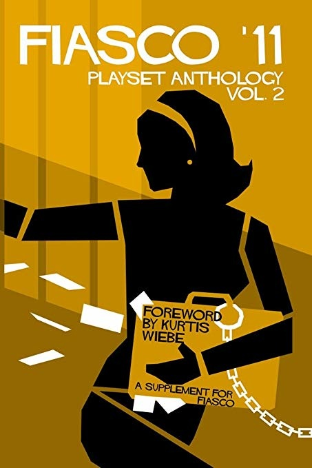 Bully Pulpit Games FIASCO 11: PLAYSET ANTHOLOGY - VOLUME 2