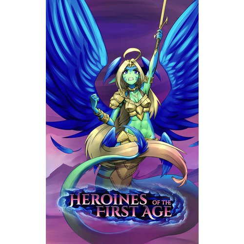 Voidspiral Entertainment HEROINES OF THE FIRST AGE