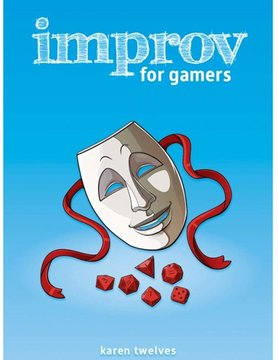 Evil Hat Productions IMPROV FOR GAMERS