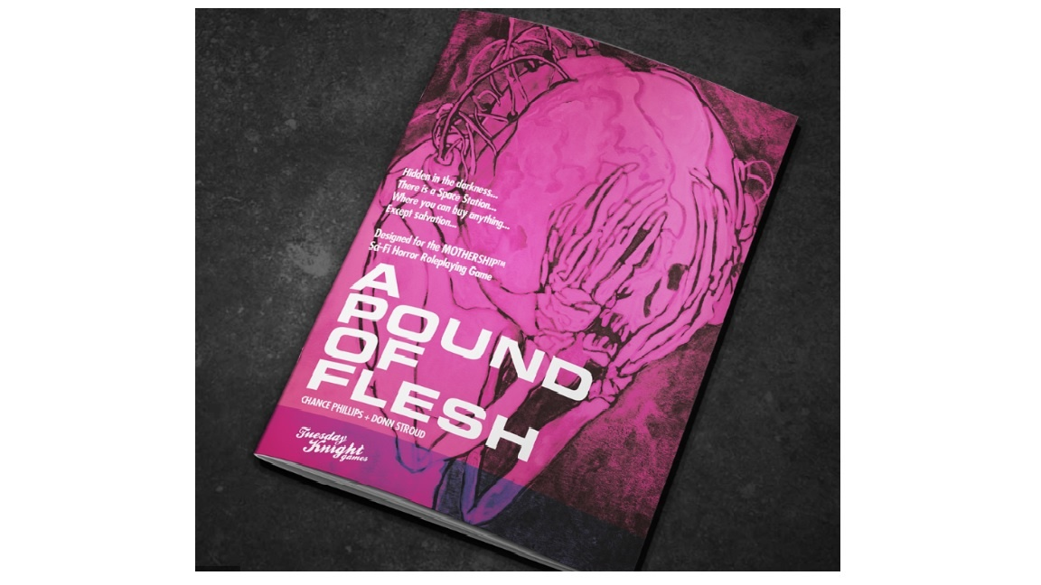 Tuesday Knight Games MOTHERSHIP: A POUND OF FLESH