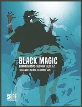 Rowan Rook and Decard SPIRE: BLACK MAGIC