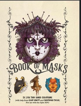 Rowan Rook and Decard SPIRE: BOOK OF MASKS