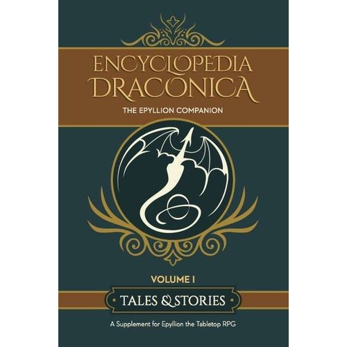 Magpie Games THE ENCYCLOPEDIA DRACONICA VOLUME 1: TALES & STORIES