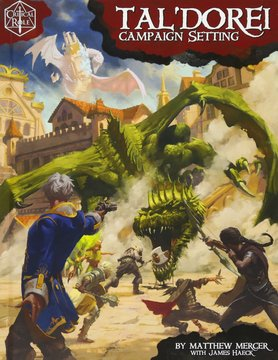 Green Ronin Publishing D&D 5E: CRITICAL ROLE: TAL'DOREI CAMPAIGN SETTING