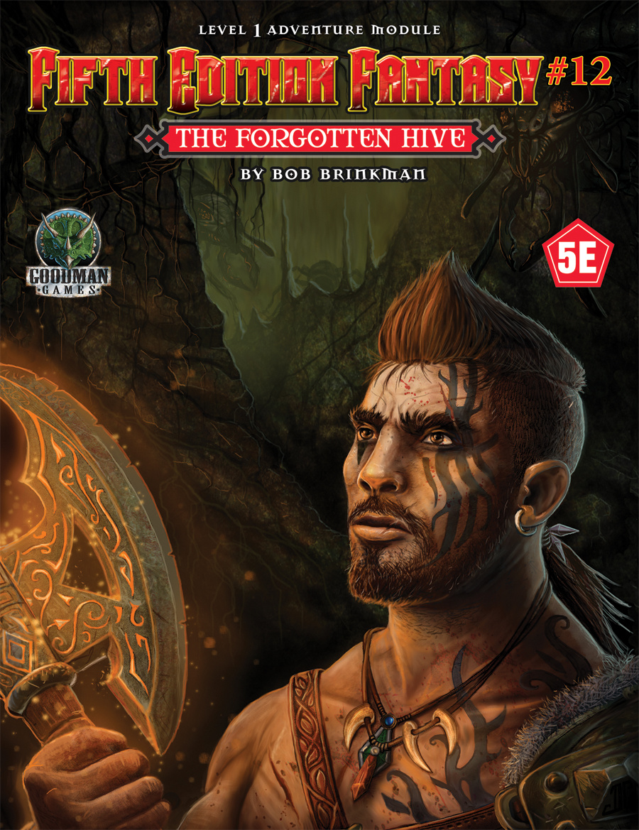 Goodman Games FIFTH EDITION FANTASY: #12 THE FORGOTTEN HIVE