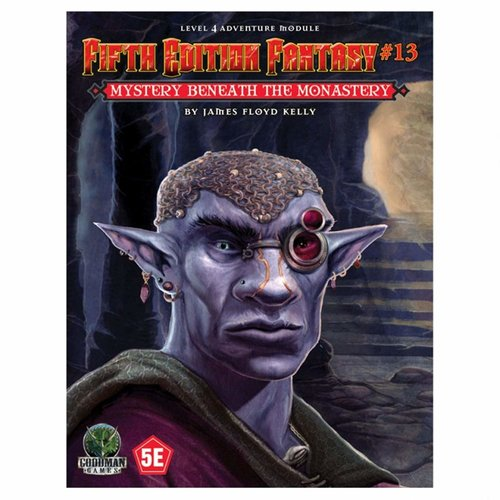 Goodman Games FIFTH EDITION FANTASY: #13 MYSTERY BENEATH THE MONASTERY