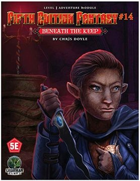 Goodman Games FIFTH EDITION FANTASY: #14 BENEATH THE KEEP
