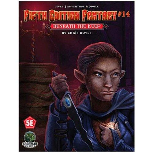 Goodman Games FIFTH EDITION FANTASY: #14 BENEATH THE KEEP