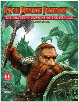 Goodman Games FIFTH EDITION FANTASY: #15 DROWNING CAVERNS OF THE FISH-GOD