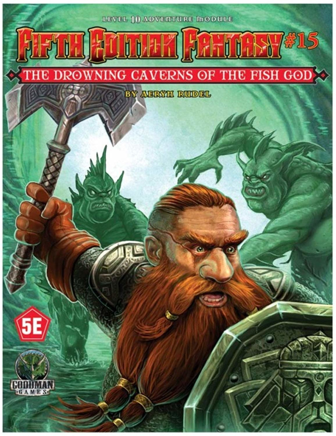 Goodman Games FIFTH EDITION FANTASY: #15 DROWNING CAVERNS OF THE FISH-GOD