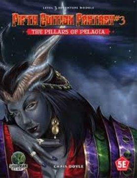 Goodman Games FIFTH EDITION FANTASY: #3 THE PILLARS OF PELAGIA