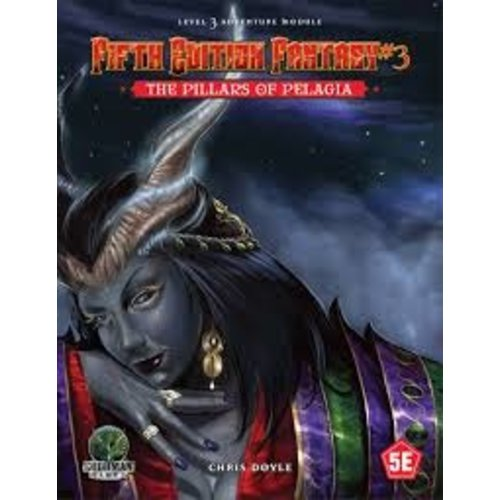 Goodman Games FIFTH EDITION FANTASY: #3 THE PILLARS OF PELAGIA
