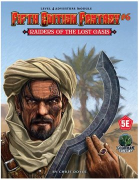 Goodman Games FIFTH EDITION FANTASY: #6 RAIDERS OF THE LOST OASIS