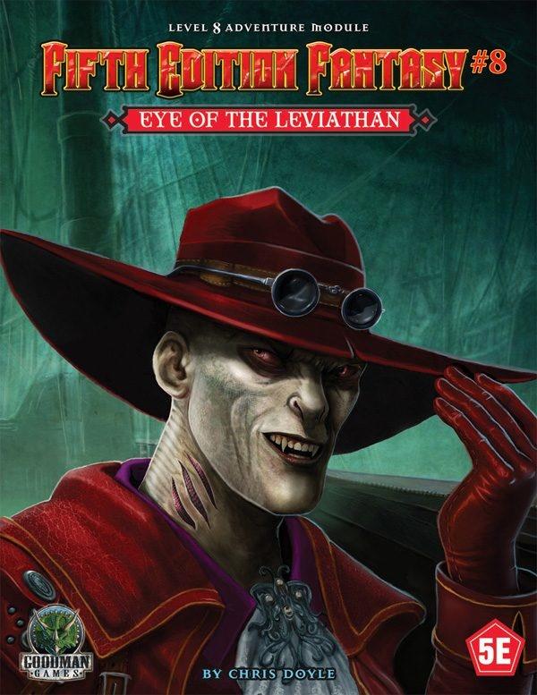 Goodman Games FIFTH EDITION FANTASY: #8 EYE OF THE LEVIATHAN