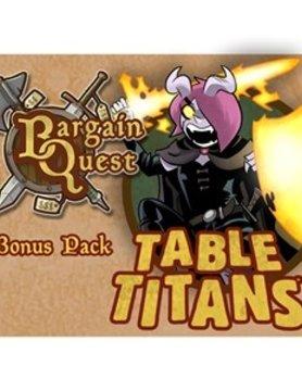 Renegade Games Studios BARGAIN QUEST: TABLE TITANS