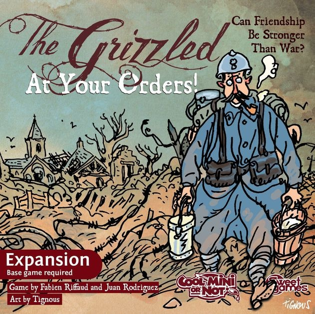 CMON THE GRIZZLED: AT YOUR ORDERS!