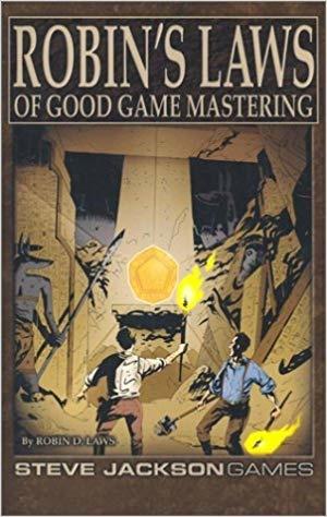 Steve Jackson Games ROBIN'S LAW: OF GOOD GM'ING
