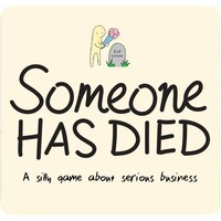 SOMEONE HAS DIED