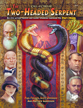 Chaosium CALL OF CTHULHU: THE TWO HEADED SERPENT