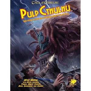 Chaosium CALL OF CTHULHU: PULP CTHULHU - TWO-FISTED ACTION & ADVENTURE AGAINST THE MYTHOS
