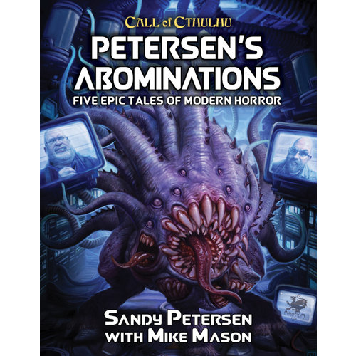 Chaosium CALL OF CTHULHU: PETERSEN'S ABOMINATIONS - TALES OF SANDY PETERSEN