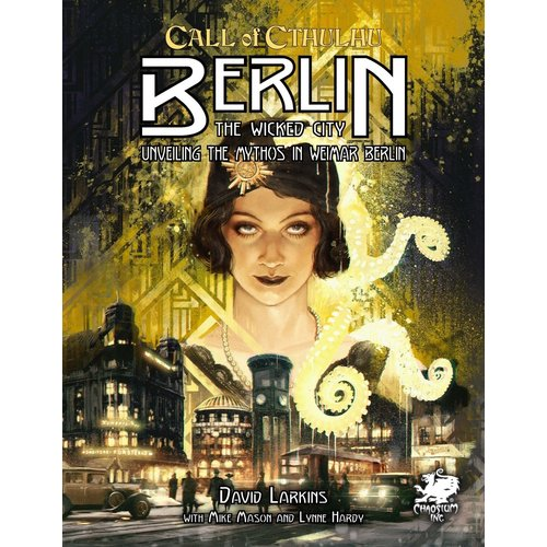 Chaosium CALL OF CTHULHU: BERLIN - THE WICKED CITY