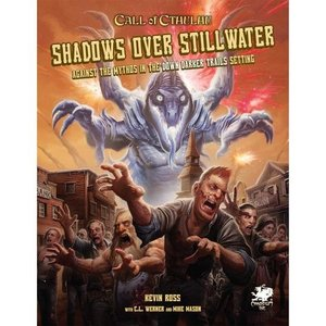 Chaosium CALL OF CTHULHU: SHADOWS OVER STILLWATER