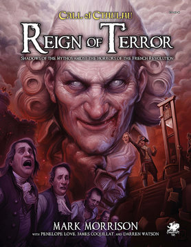 Chaosium CALL OF CTHULHU 7TH ED REIGN OF TERROR