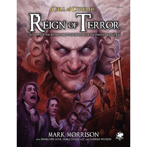 Chaosium CALL OF CTHULHU: REIGN OF TERROR