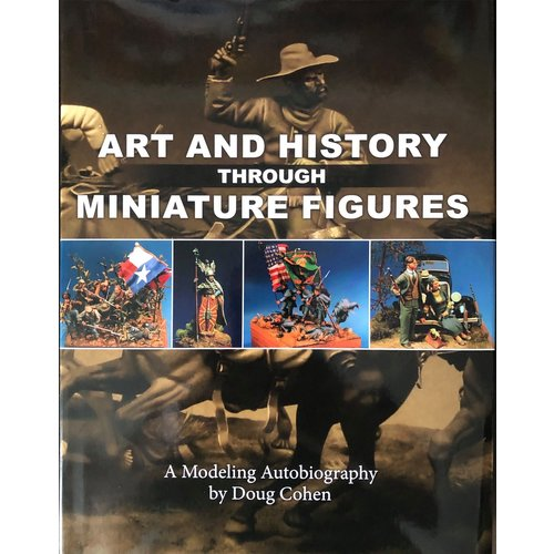 Reaper Miniatures ART & HISTORY THROUGH MINIATURE FIGURES