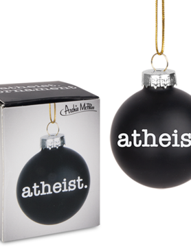 ACCOUTREMENTS ORNAMENT ATHEIST