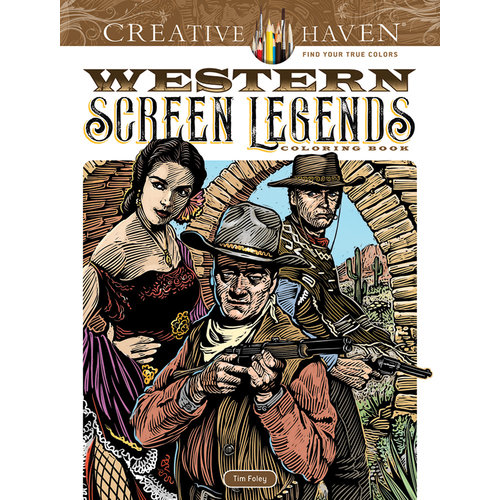 DOVER PUBLICATIONS WESTERN SCREEN LEGENDS COLORING BOOK