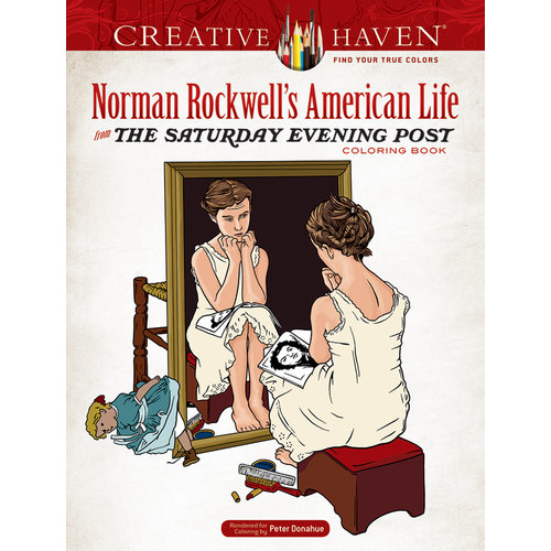 DOVER PUBLICATIONS COLORING BOOK: NORMAN ROCKWELL'S AMERICAN LIFE FROM THE SATURDAY EVENING POST