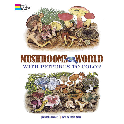 DOVER PUBLICATIONS COLORING BOOK: MUSHROOMS OF THE WORLD