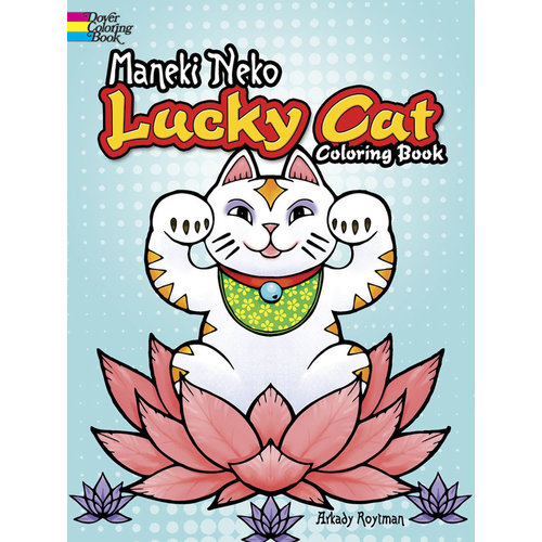 DOVER PUBLICATIONS COLORING BOOK: MANEKI NEKO LUCKY CAT