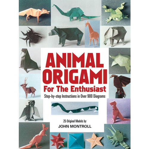 DOVER PUBLICATIONS ANIMAL ORIGAMI FOR ENTHUSIASTS