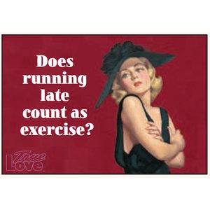 EPHEMERA MAGNET: RUNNING LATE EXERCISE
