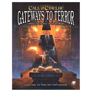 Chaosium CALL OF CTHULHU: GATEWAYS TO TERROR